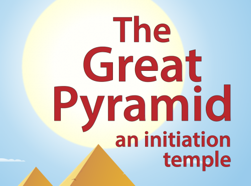 The Great Pyramid: an initiation temple