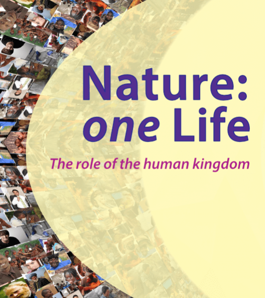 Nature: one life - The role of the human kingdom