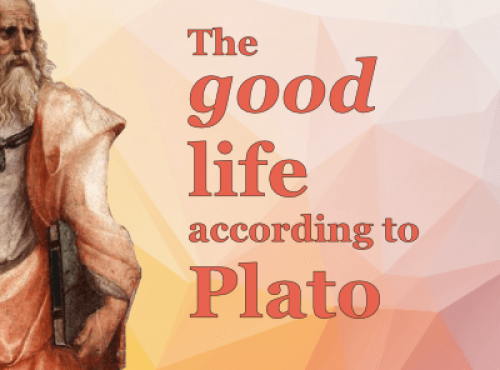 The good life according to Plato
